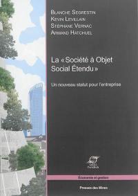 La société à objet social étendu