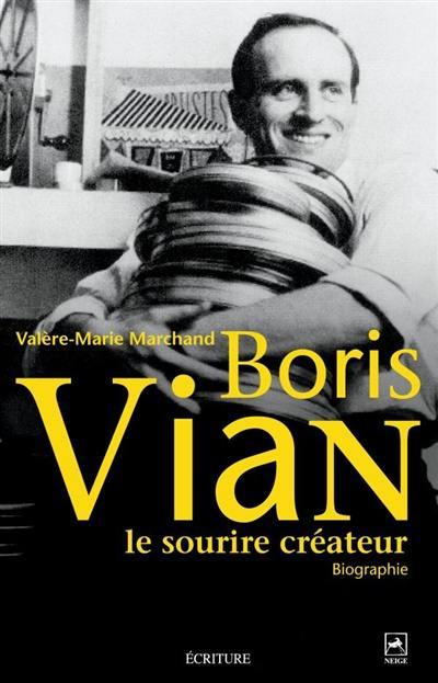 Boris Vian, le sourire créateur