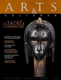 Arts & cultures, Sacré & chamanisme