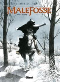 Malefosse. Volume 1, L'escorte