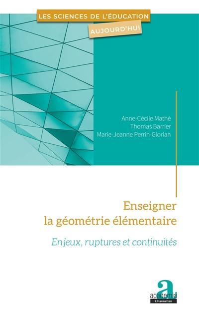 Enseigner la géométrie élémentaire