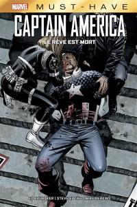 Captain America. Volume 4, Le rêve est mort