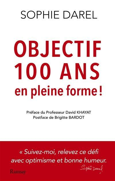 Objectif 100 ans