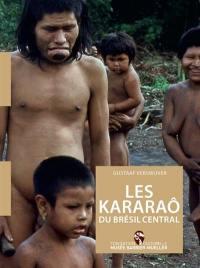 Les Kararaô du Brésil central