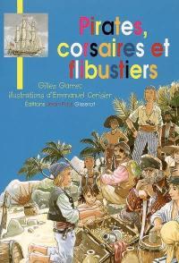 Pirates, corsaires et flibustiers