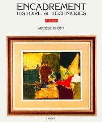 Encadrement, histoire et techniques