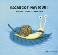Escargot navigue !