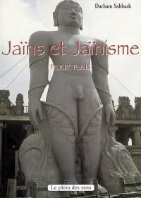 Jaïns et jaïnisme pour tous