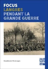 Langres pendant la Grande Guerre