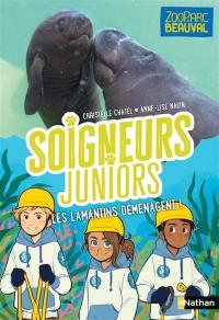 Soigneurs juniors. Volume 5, Les lamantins déménagent !