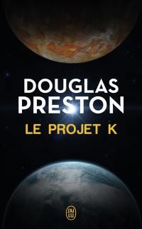 Le projet K