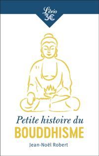 Petite histoire du bouddhisme
