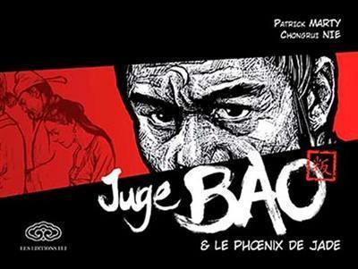 Juge Bao, Juge Bao & le phoenix de jade, Vol. 1