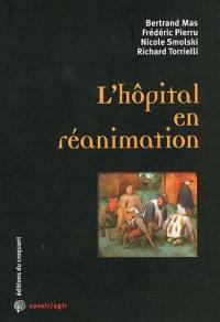 L'hôpital en réanimation