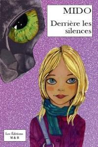 Derrière les silences