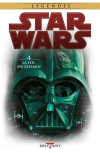 Star Wars. Volume 4, La fin du chemin