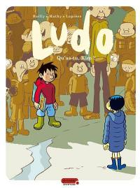 Ludo. Volume 7, Qu'as-tu, Kim ?