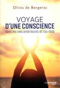 Voyage d'une conscience dans les vies antérieures et l'au-delà