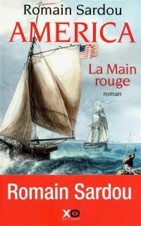 America. Volume 2, La main rouge