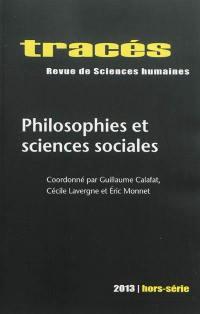 Tracés, hors série. n° 2013, Philosophie et sciences sociales