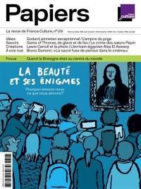 France Culture papiers. n° 29, La beauté et ses énigmes