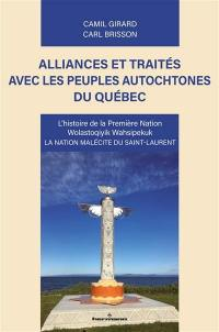 Alliances et traités avec les peuples autochtones du Québec