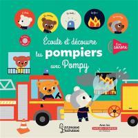 Ecoute et découvre les pompiers avec Pompy