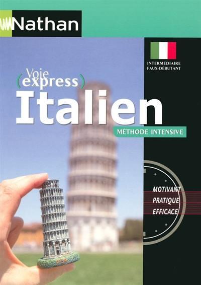 Voie express italien méthode intensive