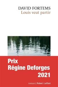 Louis veut partir