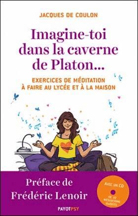 Imagine-toi dans la caverne de Platon...