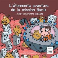 Les aventures fantastico-scientifiques de Raphaël. Volume 7, L'étonnante aventure de la mission Barak...