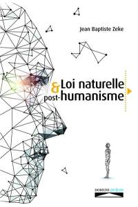 Loi naturelle & post-humanisme