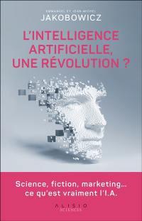 L'intelligence artificielle, une révolution ?