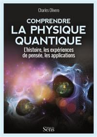 Comprendre la physique quantique