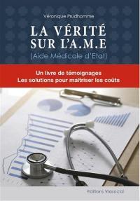 La vérité sur l'AME (aide médicale d'Etat)