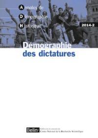 Annales de démographie historique. n° 2014-2, Démographie des dictatures