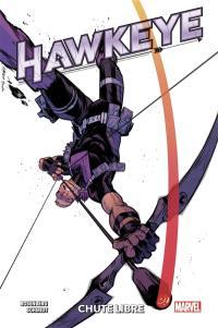 Hawkeye. Volume 1, Chute libre