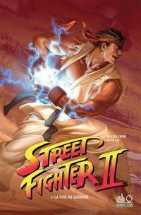 Street fighter II. Volume 1, La voie du guerrier