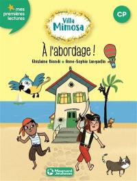 Villa Mimosa. Volume 2, A l'abordage !