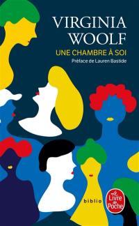 Une chambre à soi ou Les femmes et la littérature