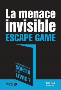 La menace invisible