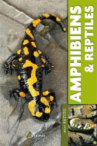 Amphibiens & reptiles