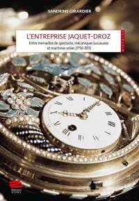 L'entreprise Jaquet-Droz