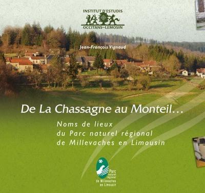 De la Chassagne au Monteil...