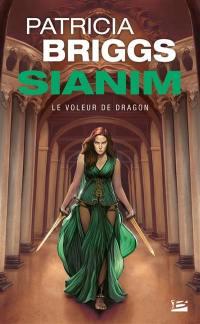Sianim. Volume 4, Le voleur de dragon