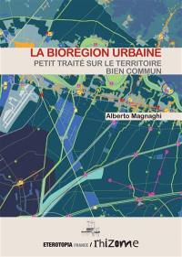 La biorégion urbaine
