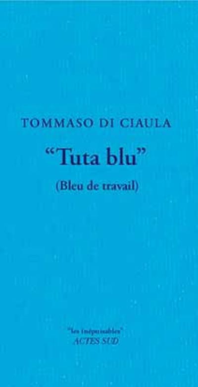 Tuta blu, Bleu de travail
