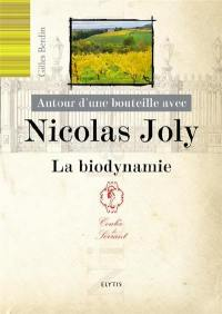 Autour d'une bouteille avec Nicolas Joly