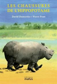 Les chaussures de l'hippopotame