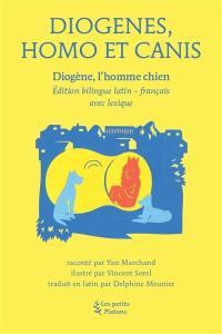 Diogènes, Homo et Canis